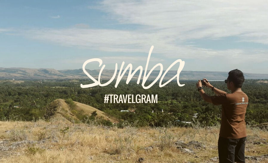 Instagraming Sumba, The Thousand Hills Island