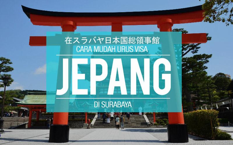 Cara Mudah Bikin Visa Jepang di KonjenSurabaya